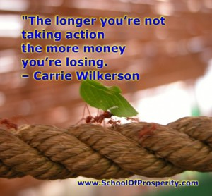 the-longer-you-are-not-taking-action-the-more-money-you-are-losing